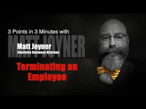 Matt Joyner - Terminating an Employee