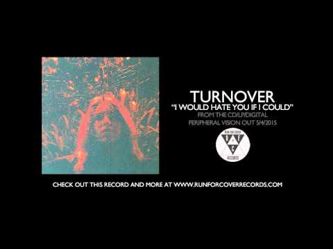 "Turnover - ""I Would Hate You If I Could"" (Official Audio)"