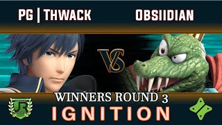 Ignition #163 WINNERS ROUND 3 - PG | Thwack (Chrom, Villager) vs Obsiidian (King K Rool)