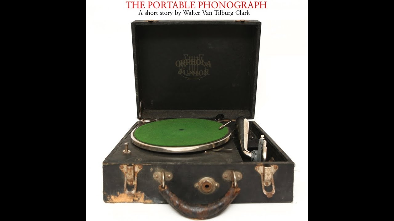 the portable phonograph story