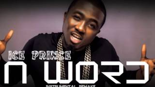 Ice Prince Ft. AKA - N Word Remix - Instrumental Remake (Prod. IJ Beats)