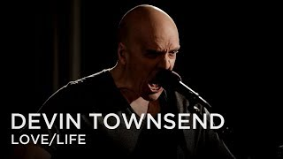 Devin Townsend | Love/Life | First Play Live