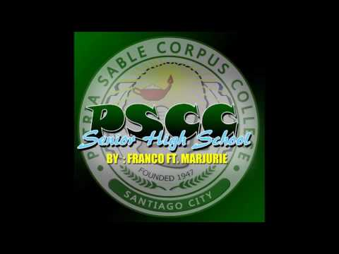 PSCC-Senior High School By: Franco Ft. Marjurie