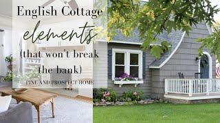 English Cottage Elements That Won't Break the Bank!