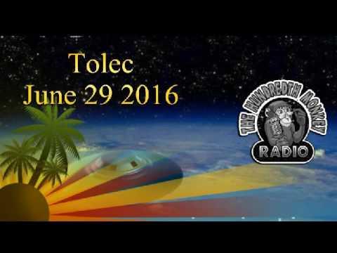 Tolec on the Hundredth Monkey Radio June 29 2016