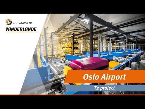The World Of Vanderlande: Oslo Airport T2 project