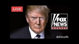 Fox News Live HD - President Trump Latest News