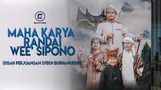 Download Mahakarya Randai We'e Sipono (Kisah Perjuangan Syekh Burhanuddin)
