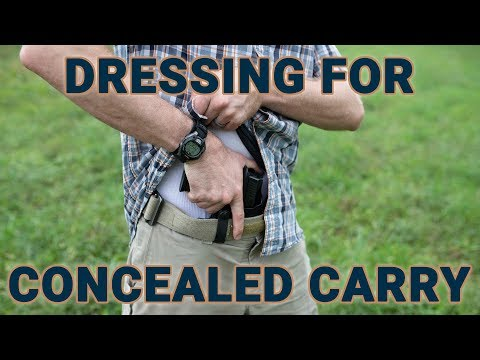 Practical tips to dress for carrying a concealed gun