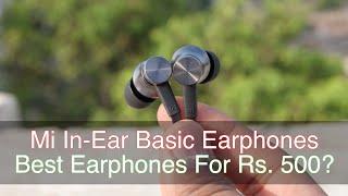 Best Earphones for Rs. 500?   Mi In-Ear Basic Earphones Review