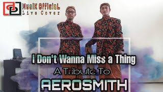AEROSMITH - I DON'T WANT TO MISS A THING (LIVE COVER BY DP MUSIK)