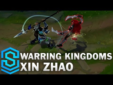 Warring Kingdoms Xin Zhao (2017) Skin Spotlight - League of Legends