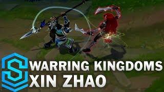 Warring Kingdoms Xin Zhao (2017) Skin Spotlight - League of Legends