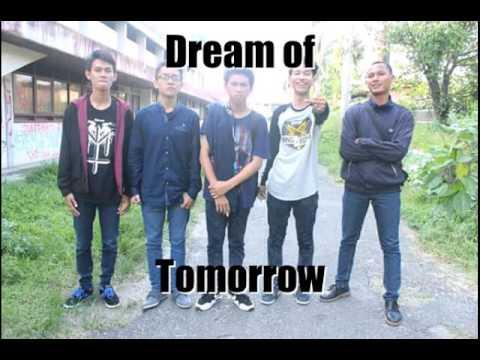 Dream Of Tomorrow - Cerita Indah(lyrics)