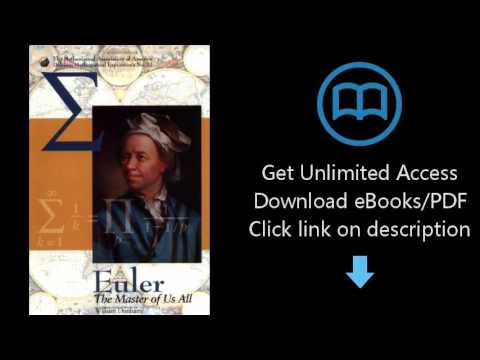 Download Euler: The Master of Us All (Dolciani Mathematical Expositions, No 22) PDF