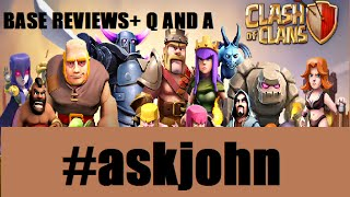 Clash of Clans - Base Reviews and Q and A #askjohn is BACK