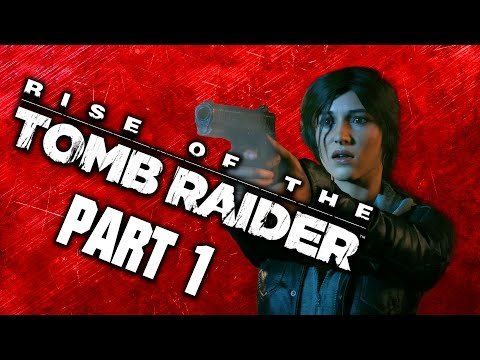 ADVENTURES IN THE CAVE OF ROMANCE! - Rise of the Tomb Raider Part 01