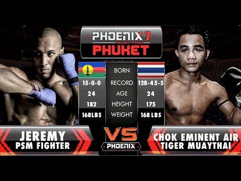 Jeremy PSM Fighter Vs Chok Eminent Air Tiger MuayThai - Full Fight (Muay Thai) - Phoenix 7 Phuket