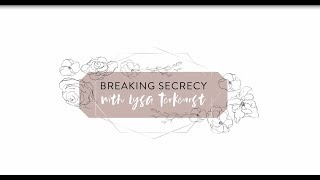 Breaking Secrecy, with Lysa TerKeurst