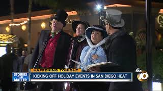 Kicking off holiday events in San Diego heat