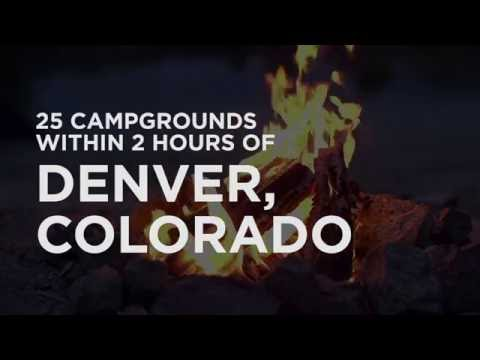 25 Campgrounds Within 2 Hours Of Denver, CO