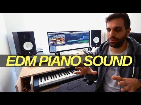 HOW TO CREATE A HUGE EDM PIANO SOUND - TUTORIAL