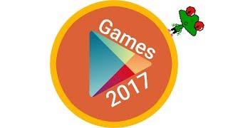 Beste Android Spiele 2017 (Deutsch)