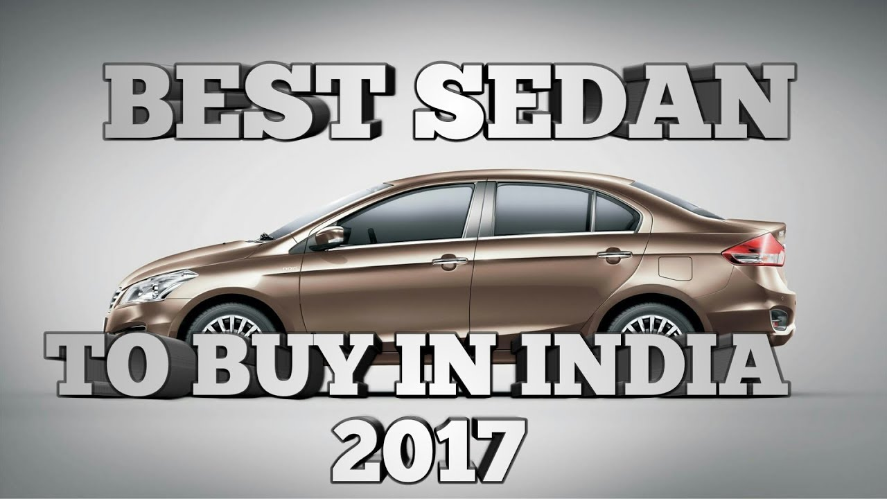 Best Sedan To Buy In India Top Sedan Cars In India