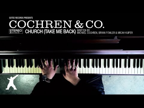 Cochren & Co. - Church (Take Me Back) [Official Lyric Video]