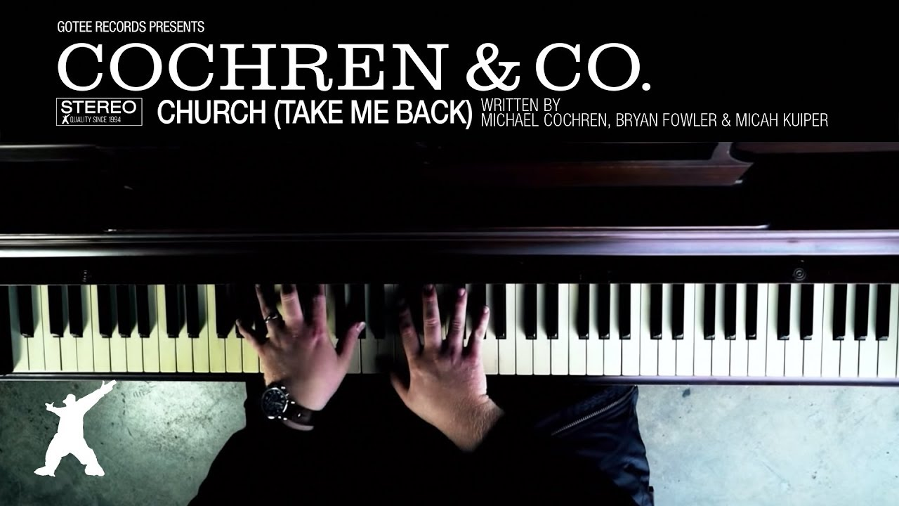 Church (Take Me Back), Cochren & Co.