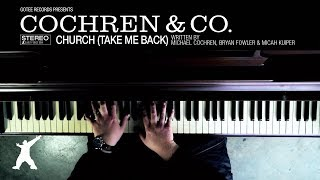 Cochren & Co.   Church (take Me Back) [official Lyric Video]