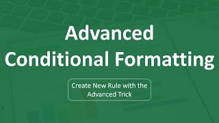 Conditional Formatting in Excel | Advanced Conditional Formatting
