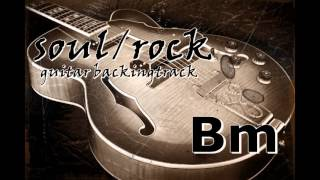 soul/rock guitar backing track Bm