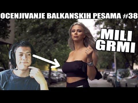 OCENJIVANJE BALKANSKIH PESAMA - Mili - GRMI