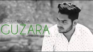 Guzara | Ridham Mansa ft. MadSap | M.r.V Music Production