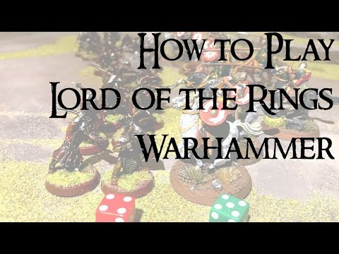 HOW TO PLAY LORD OF THE RINGS WARHAMMER - MIDDLE EARTH STRATEGY BATTLE GAME