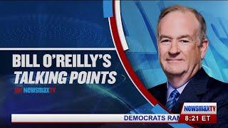 Bill O'Reilly's Talking Points (7/31/18)