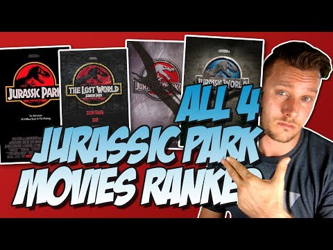 All 4 Jurassic Park Movies Ranked From Worst to Best (w/ Jurassic World)