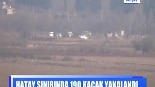 Hatay sınırında 190 kaçak yakalandı