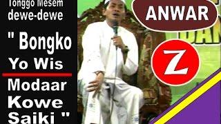 """KH. Anwar Zahid : Tetangga Bilang, """"Bongko yo Wis, Modar Kowe saiki"""""""