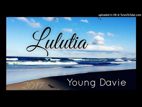Lulutia - YOUNG DAVIE [Solomon Islands Music 2017]
