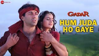 Gadar Hum Juda Ho Gaye - Full Song Sunny Deol - Ameesha Patel - HD.mp3