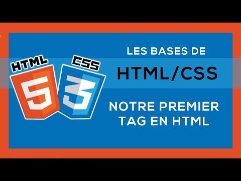 Apprendre HTML/CSS #2 - Notre Premier Tag HTML