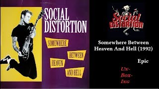 40 Social Distortion – Somewhere Between Heaven And Hell (1992)