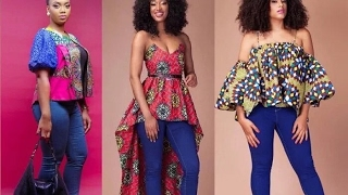Latest Nigerian Ankara Styles for Ladies - Top and Jeans Designs (2016, 2017, 2018)