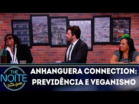 Anhanguera Connection: Previdência Social e Veganismo | The Noite (21/11/18)