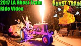 LA Ghost Train Ride Video 2017