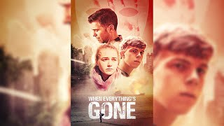 When Everything's Gone Trailer 2