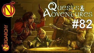 Nerdarchy is Going to the Land of Camelot- Quests & Adventures #82