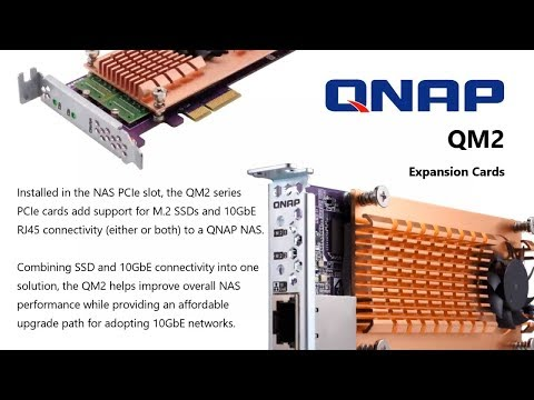 The QNAP QM2 PCIe Series Guide featuring 10Gbe and NVMe SSD